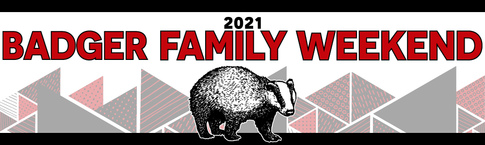 2021 Family Weekend welcome banner with badger