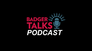 Badger Talks Podcast